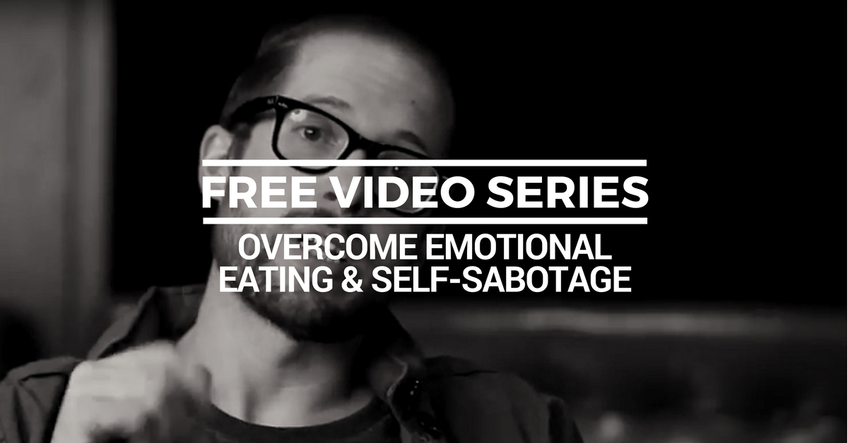 Free Overcome Emotional Eating and Self Sabotage Course
